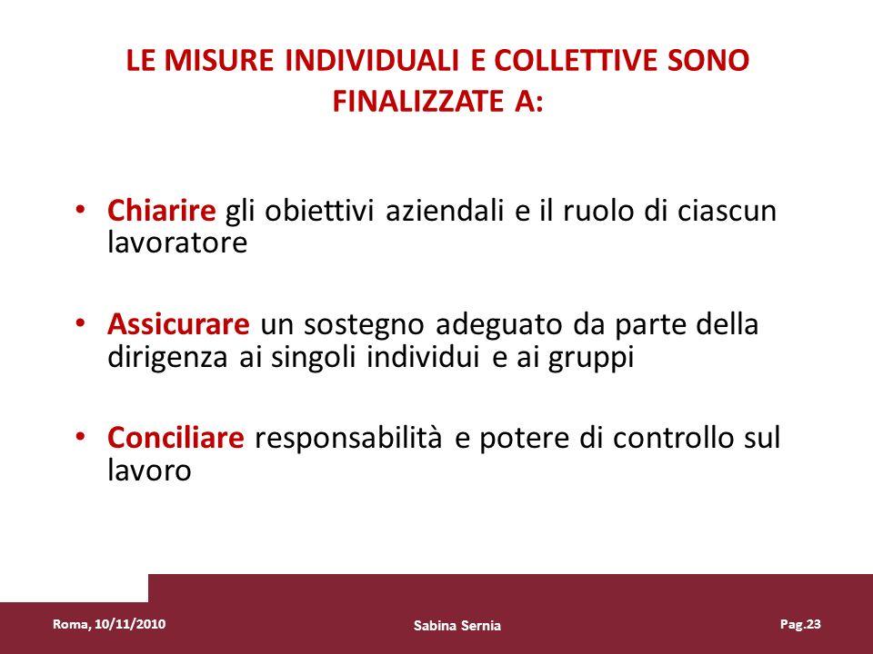 Le misure individuali e collettive sono finalizzate a: