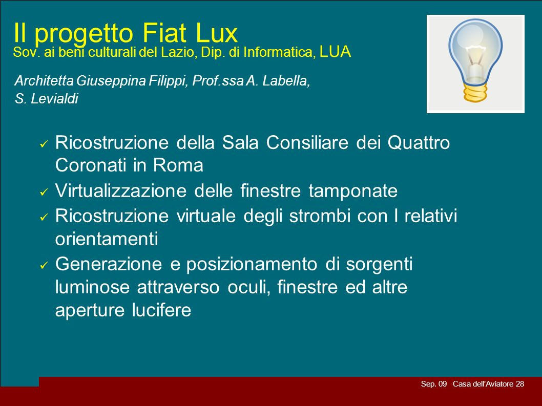 Il progetto Fiat Lux Sov. ai beni culturali del Lazio, Dip