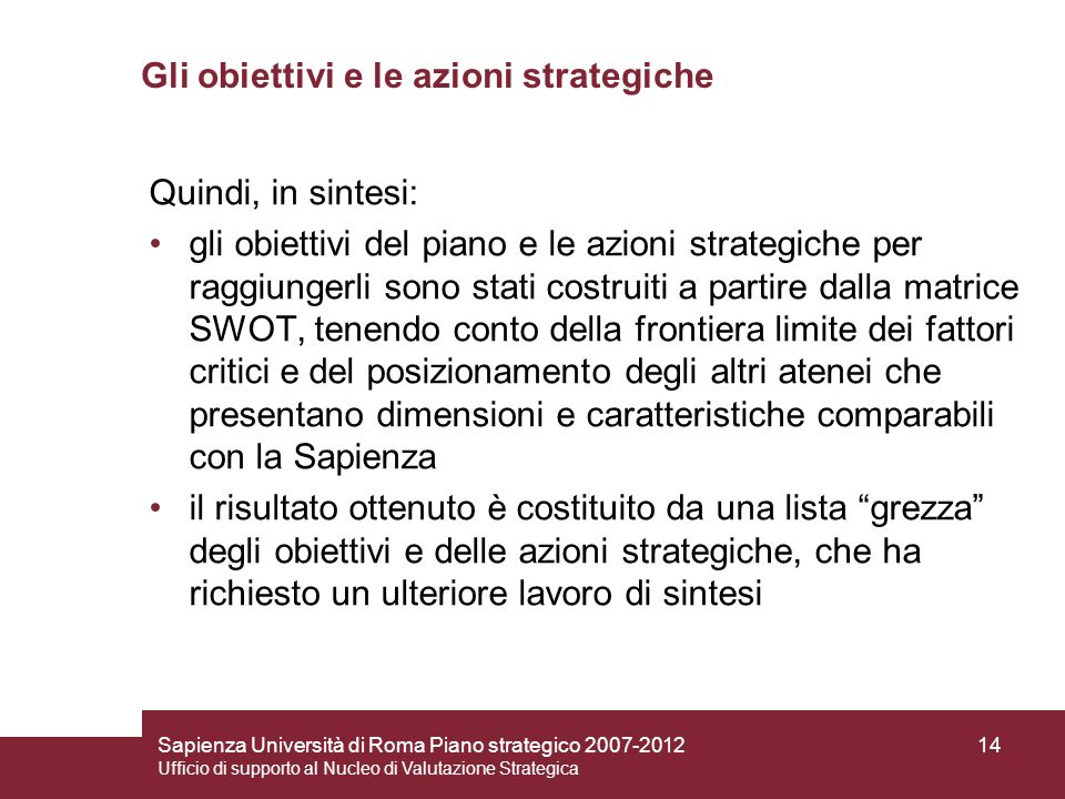 Gli obiettivi e le azioni strategiche