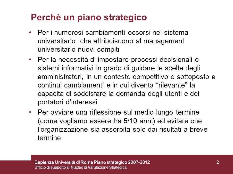 Perchè un piano strategico
