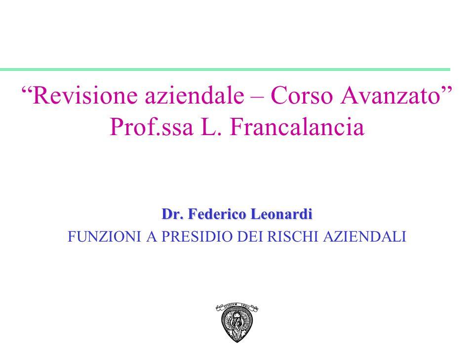 Revisione aziendale – Corso Avanzato Prof.ssa L. Francalancia