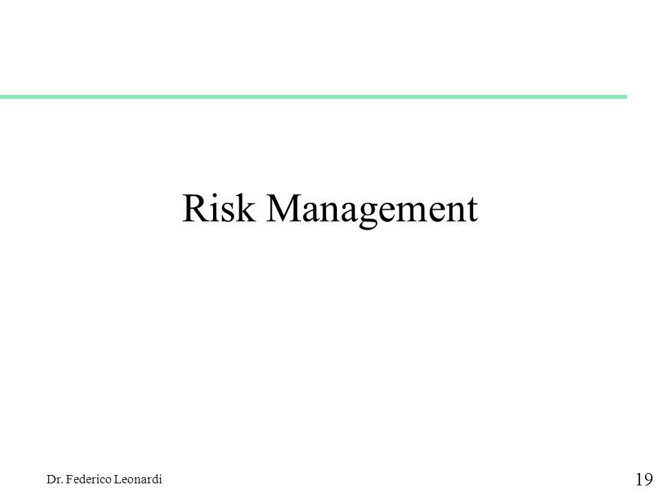 Risk Management Dr. Federico Leonardi