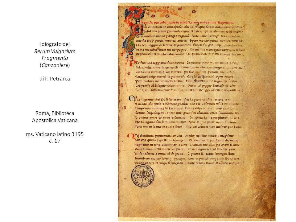 Idiografo dei Rerum Vulgarium Fragmenta (Canzoniere) di F