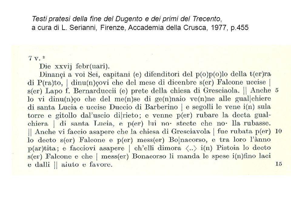 Testi pratesi della fine del Dugento e dei primi del Trecento,