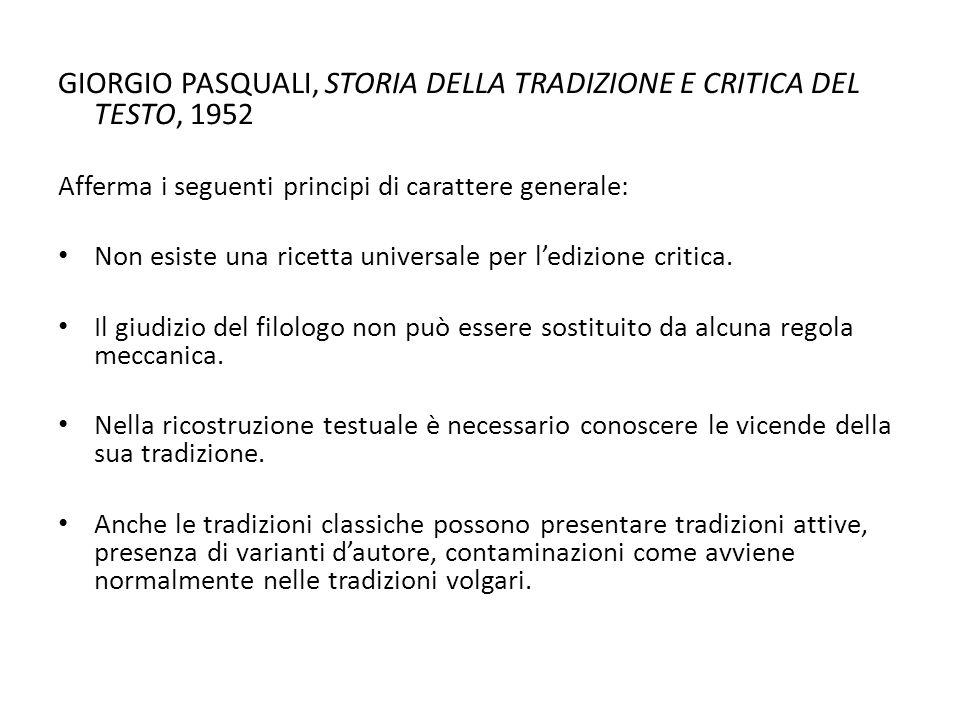 GIORGIO PASQUALI, STORIA DELLA TRADIZIONE E CRITICA DEL TESTO, 1952