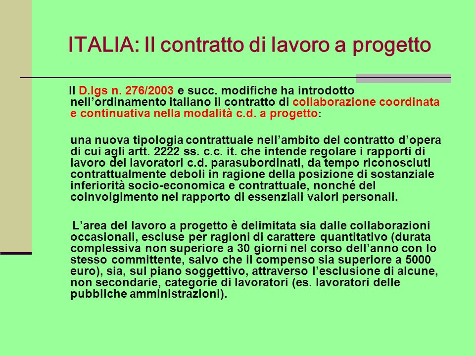 ITALIA: Il contratto di lavoro a progetto