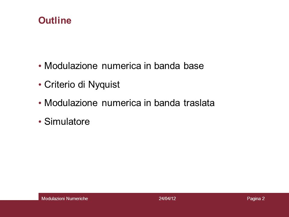 Modulazione numerica in banda base Criterio di Nyquist
