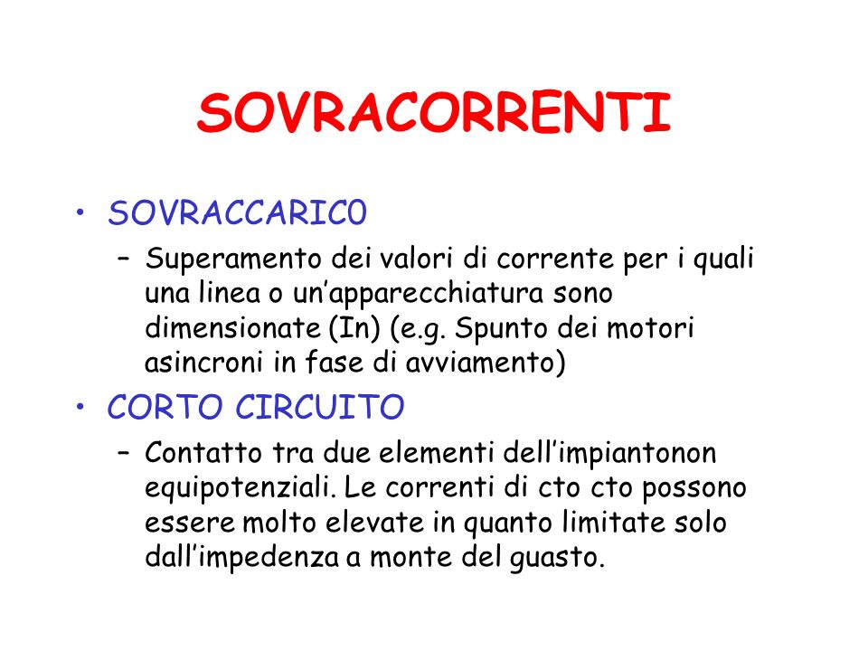 SOVRACORRENTI SOVRACCARIC0 CORTO CIRCUITO
