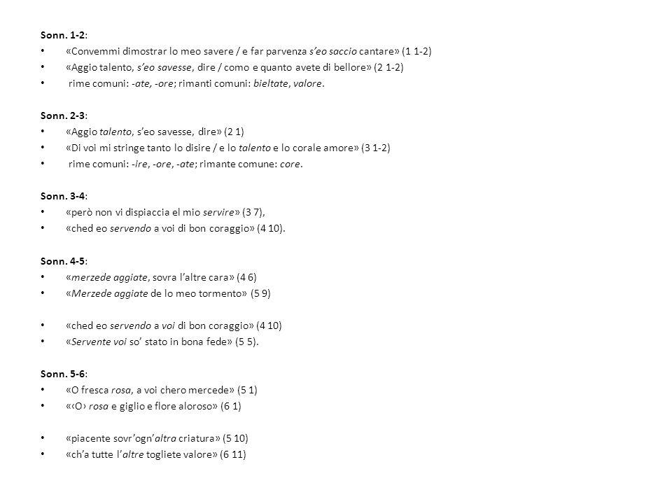 Sonn. 1-2: «Convemmi dimostrar lo meo savere / e far parvenza s'eo saccio cantare» (1 1-2)