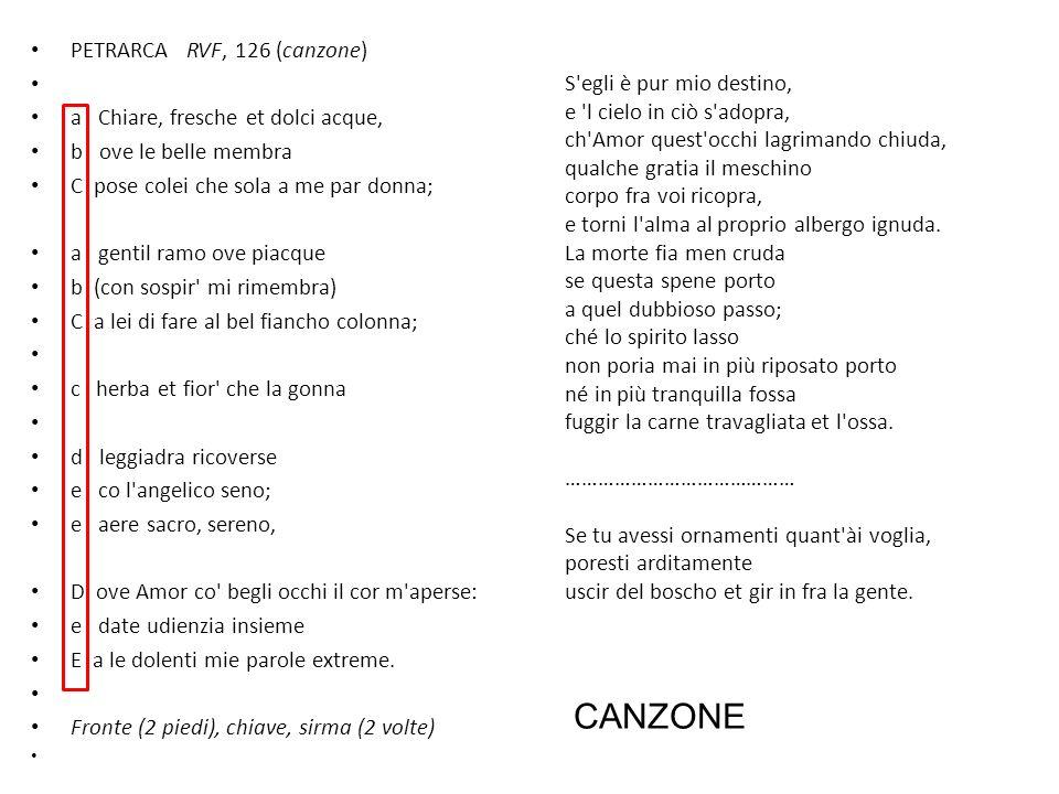 CANZONE PETRARCA RVF, 126 (canzone) a Chiare, fresche et dolci acque,