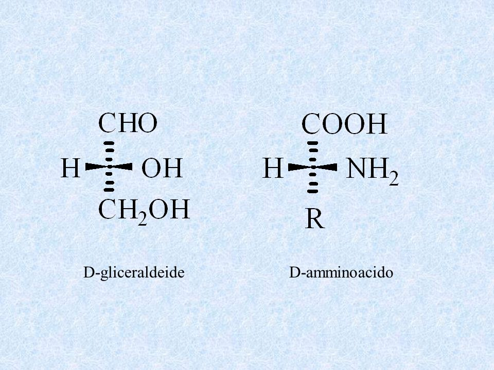 D-gliceraldeide D-amminoacido