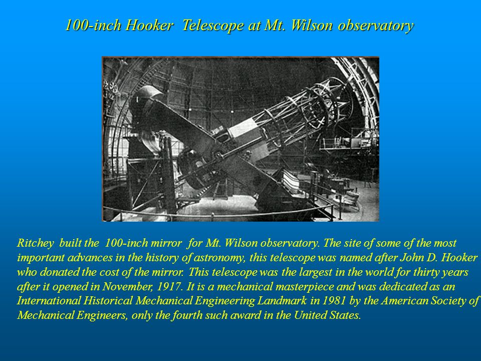 100-inch Hooker Telescope at Mt. Wilson observatory