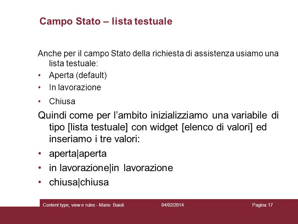 Campo Stato – lista testuale