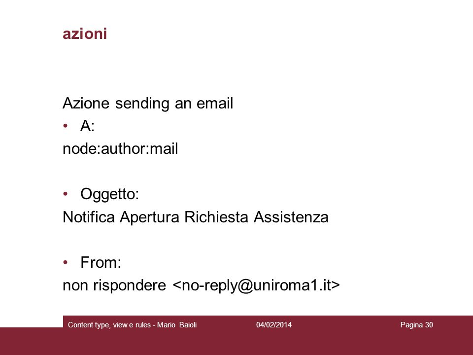Azione sending an email A: node:author:mail Oggetto: