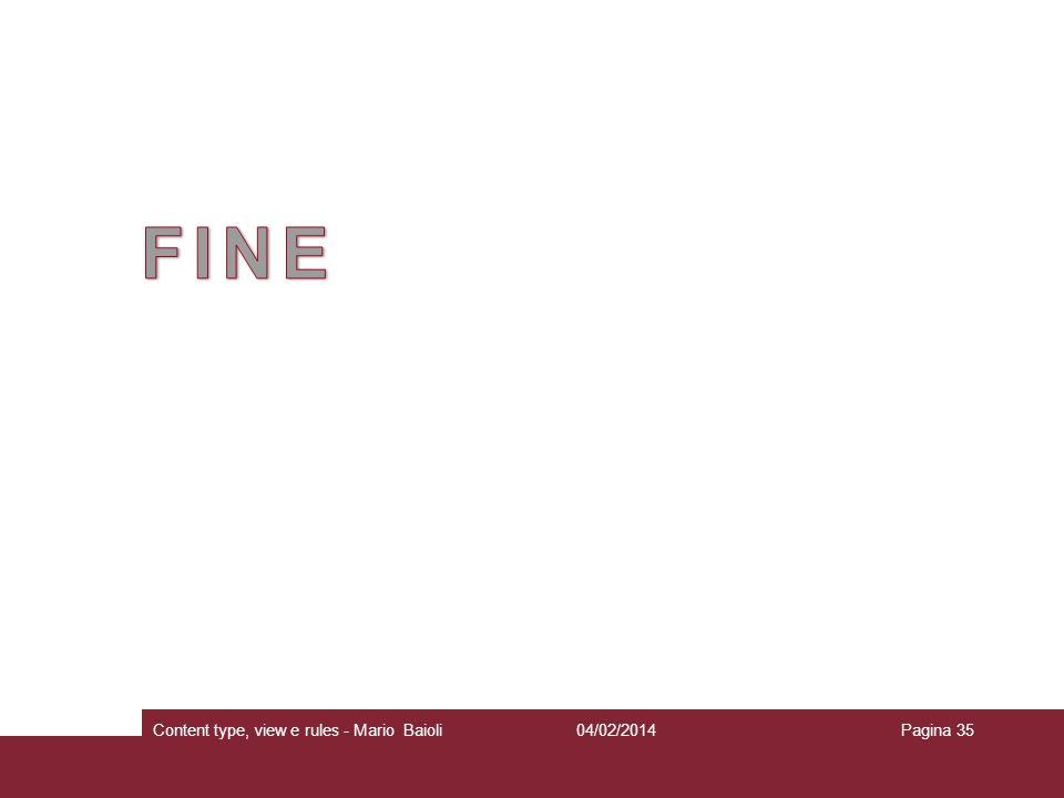 FINE Content type, view e rules - Mario Baioli 27/03/2017