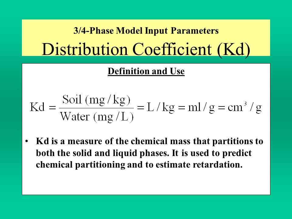 3/4-Phase Model Input Parameters Distribution Coefficient (Kd)