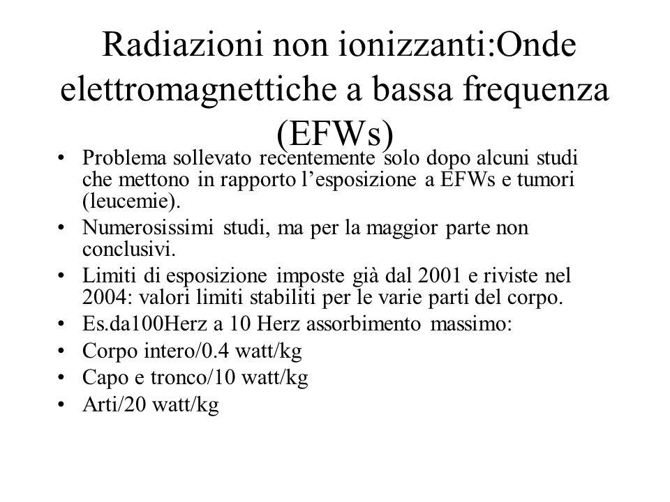 Radiazioni non ionizzanti:Onde elettromagnettiche a bassa frequenza (EFWs)