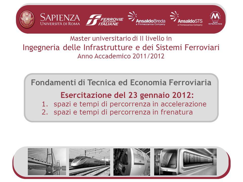 Fondamenti di Tecnica ed Economia Ferroviaria