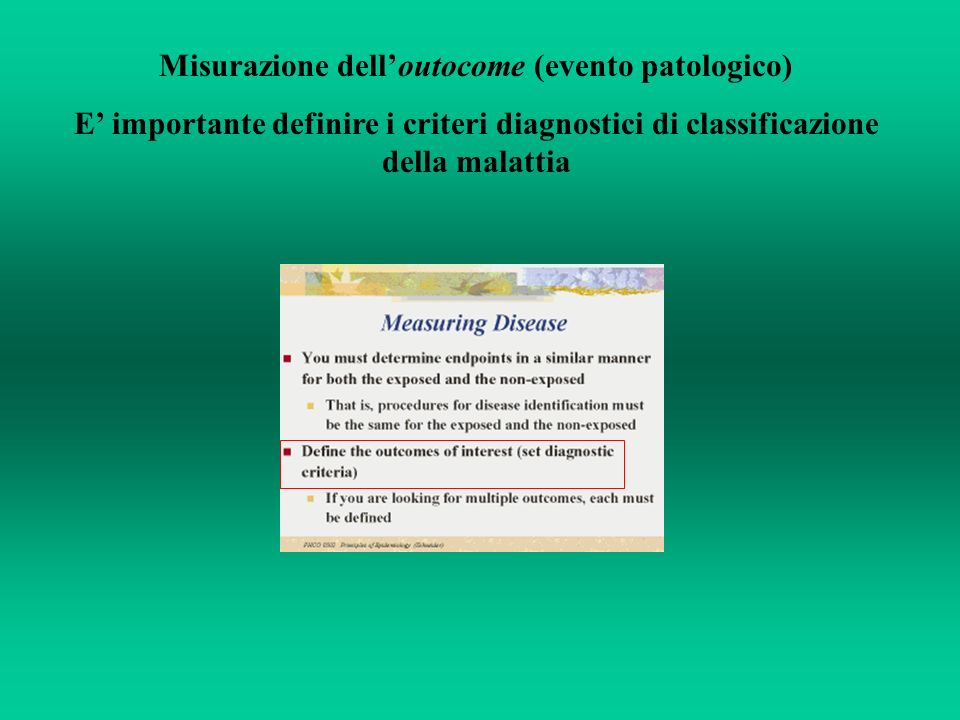 Misurazione dell'outocome (evento patologico)