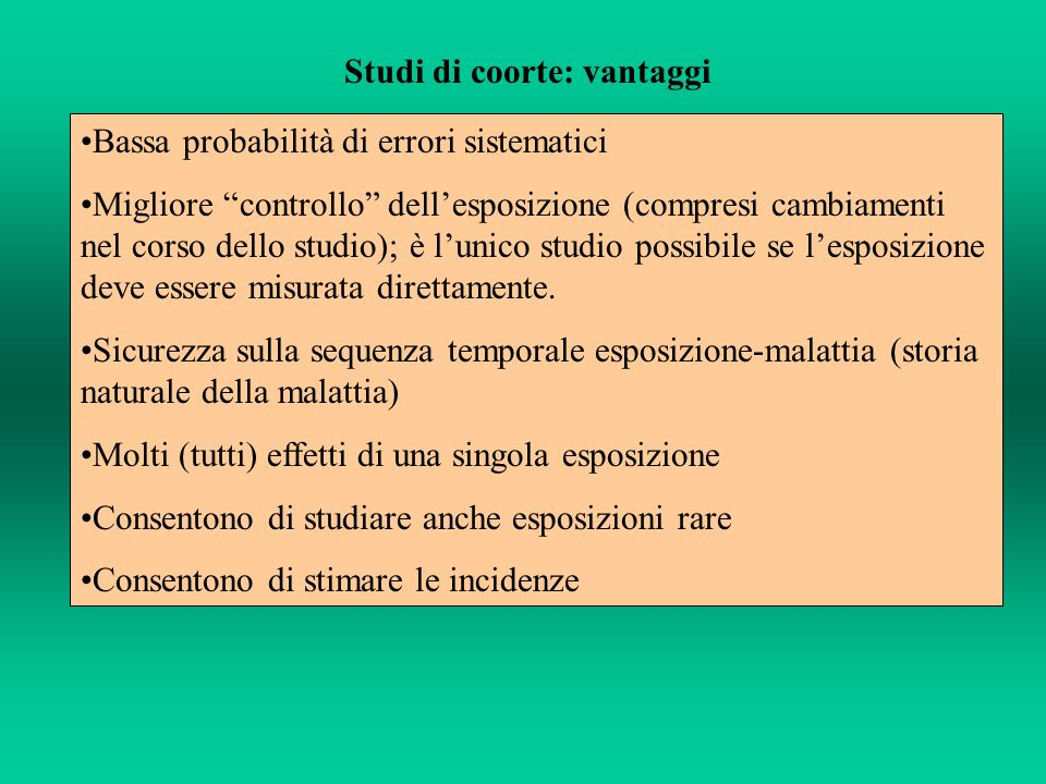 Studi di coorte: vantaggi