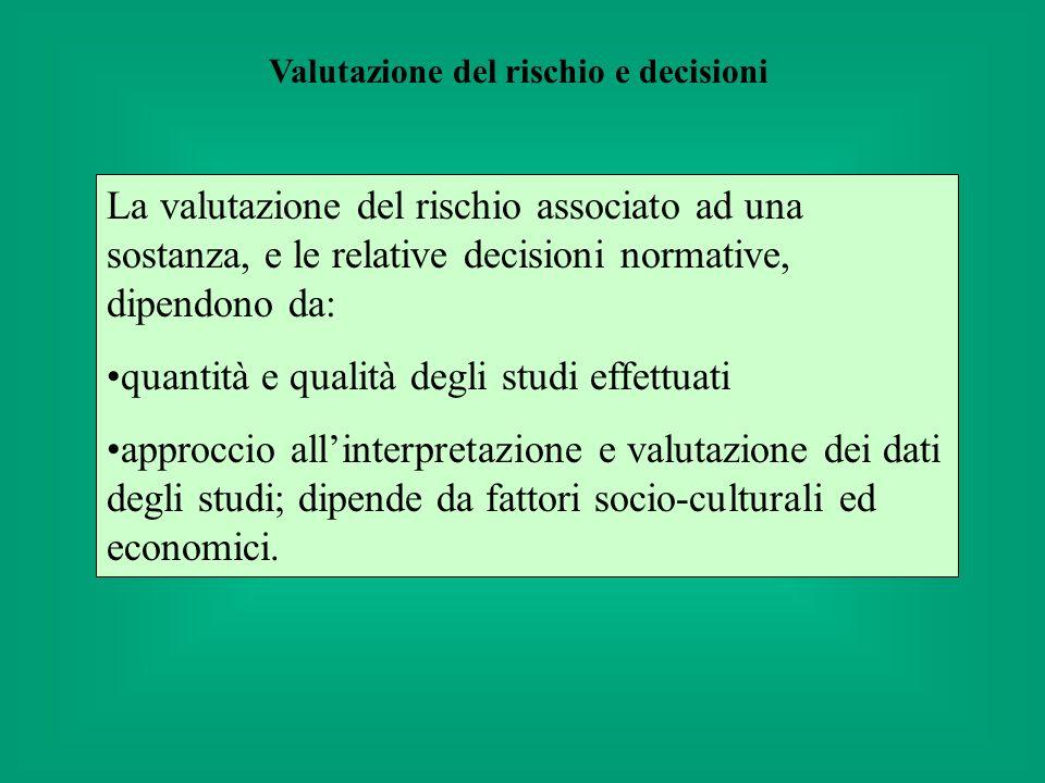 Valutazione del rischio e decisioni