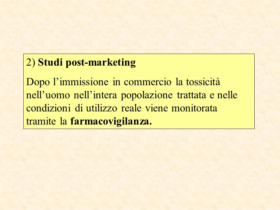 2) Studi post-marketing