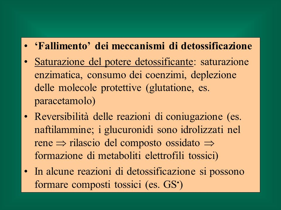 'Fallimento' dei meccanismi di detossificazione
