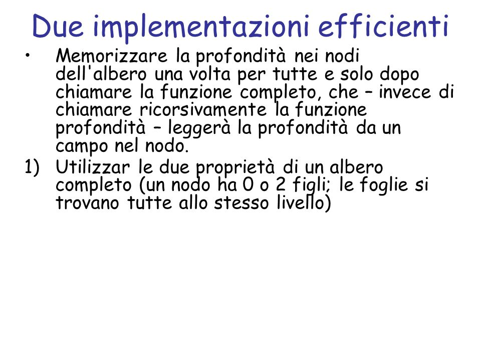 Due implementazioni efficienti