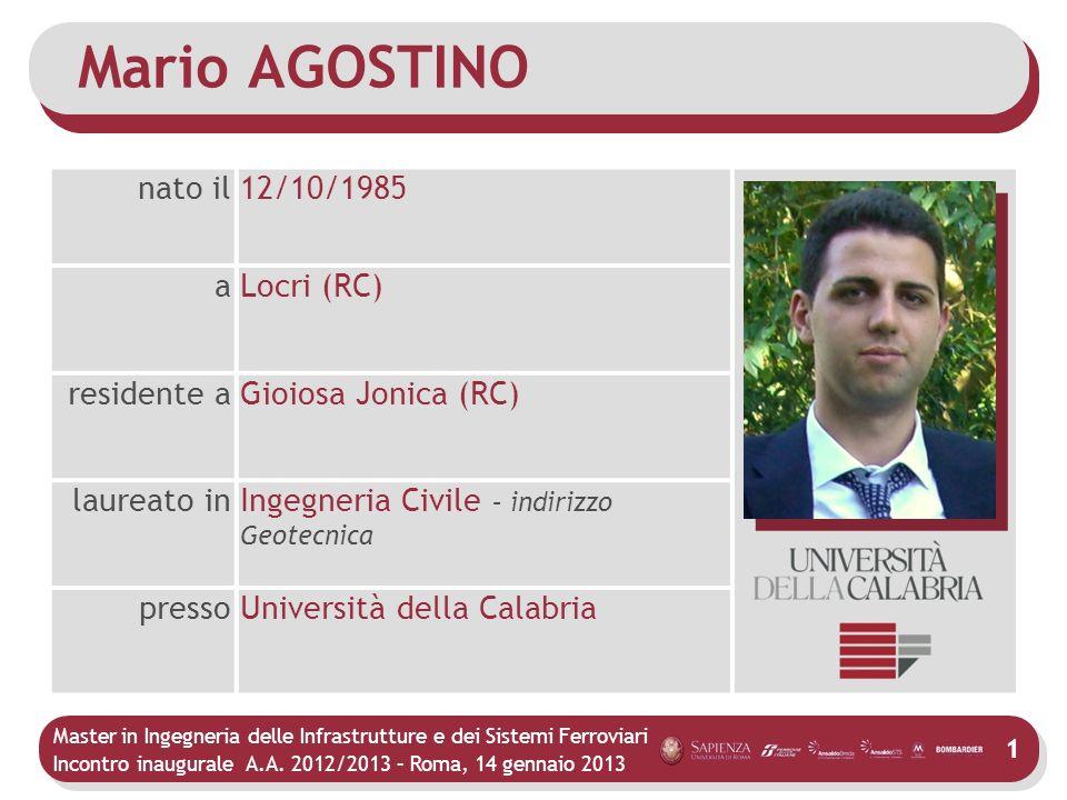 Mario AGOSTINO nato il 12/10/1985 a Locri (RC) residente a