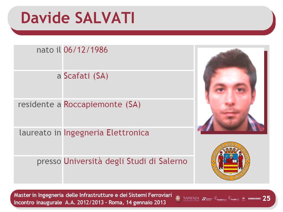Davide SALVATI nato il 06/12/1986 a Scafati (SA) residente a