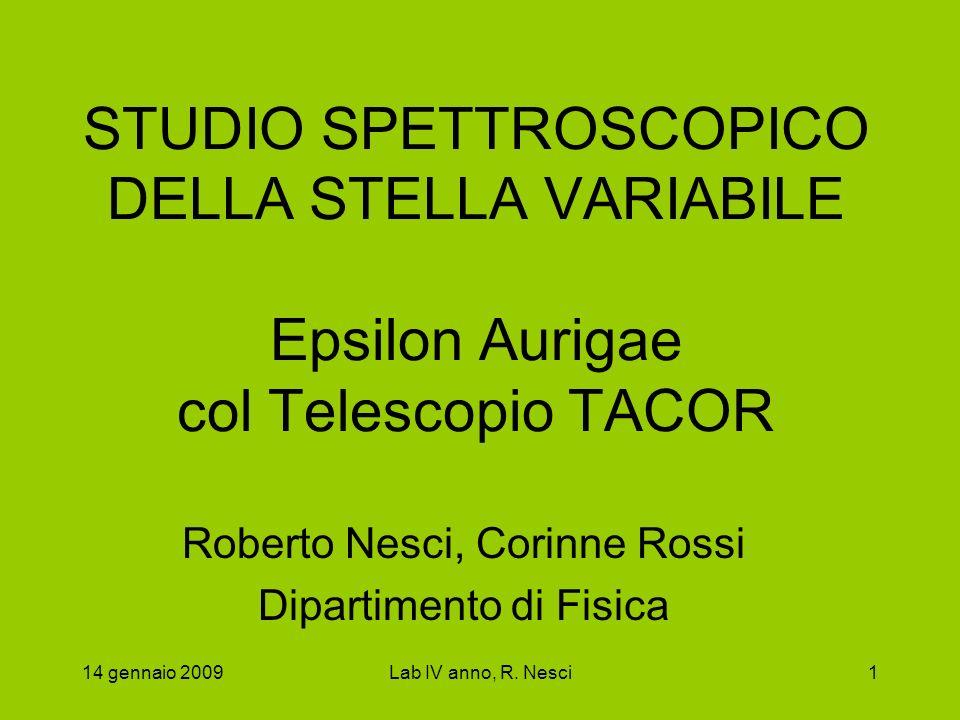 Roberto Nesci, Corinne Rossi Dipartimento di Fisica