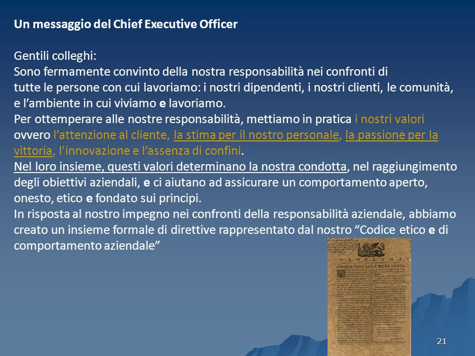 Un messaggio del Chief Executive Officer Gentili colleghi: