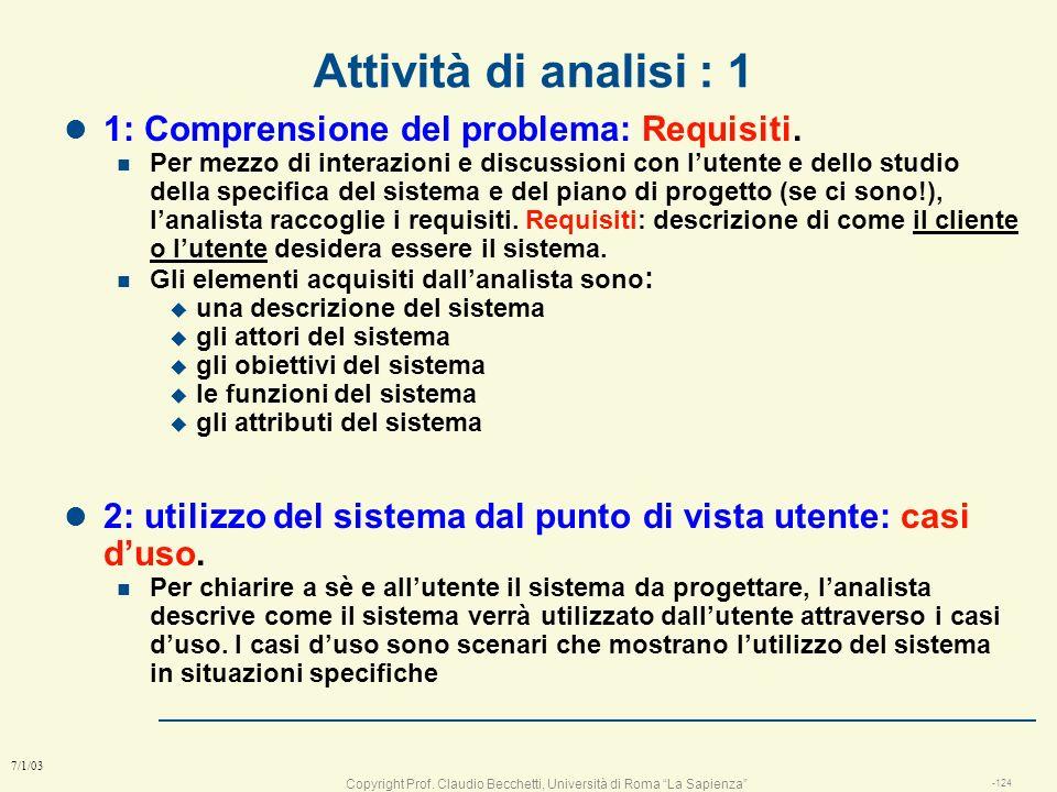 Attività di analisi : 1 1: Comprensione del problema: Requisiti.