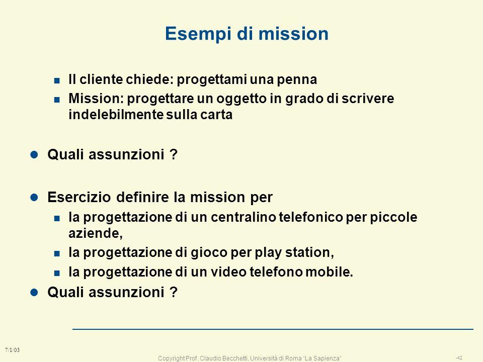 Esempi di mission Quali assunzioni Esercizio definire la mission per