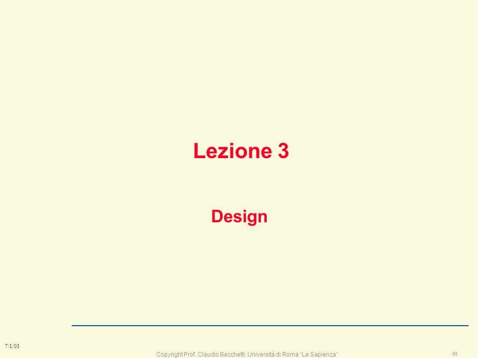 Lezione 3 Design 7/1/03