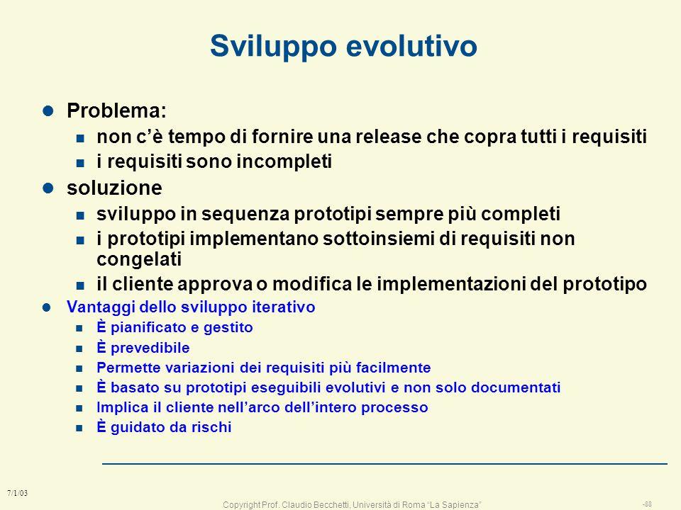 Sviluppo evolutivo Problema: soluzione