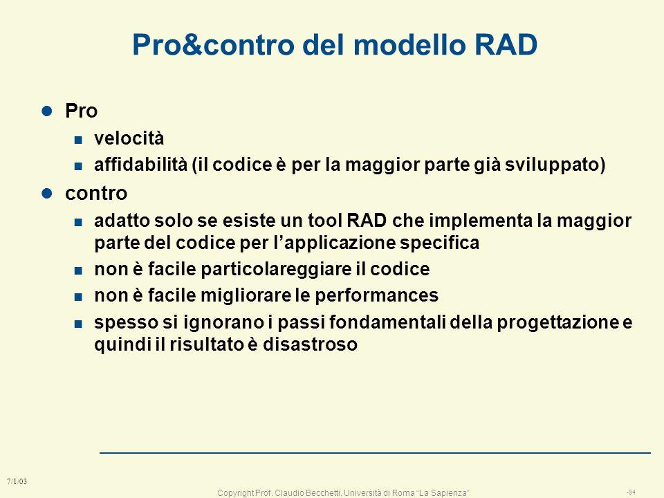 Pro&contro del modello RAD