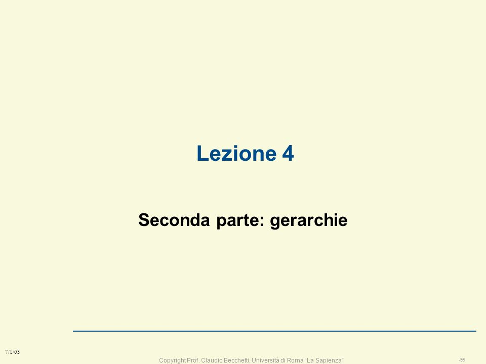 Seconda parte: gerarchie