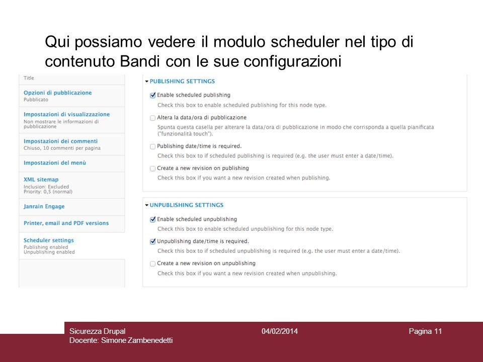 Qui possiamo vedere il modulo scheduler nel tipo di contenuto Bandi con le sue configurazioni