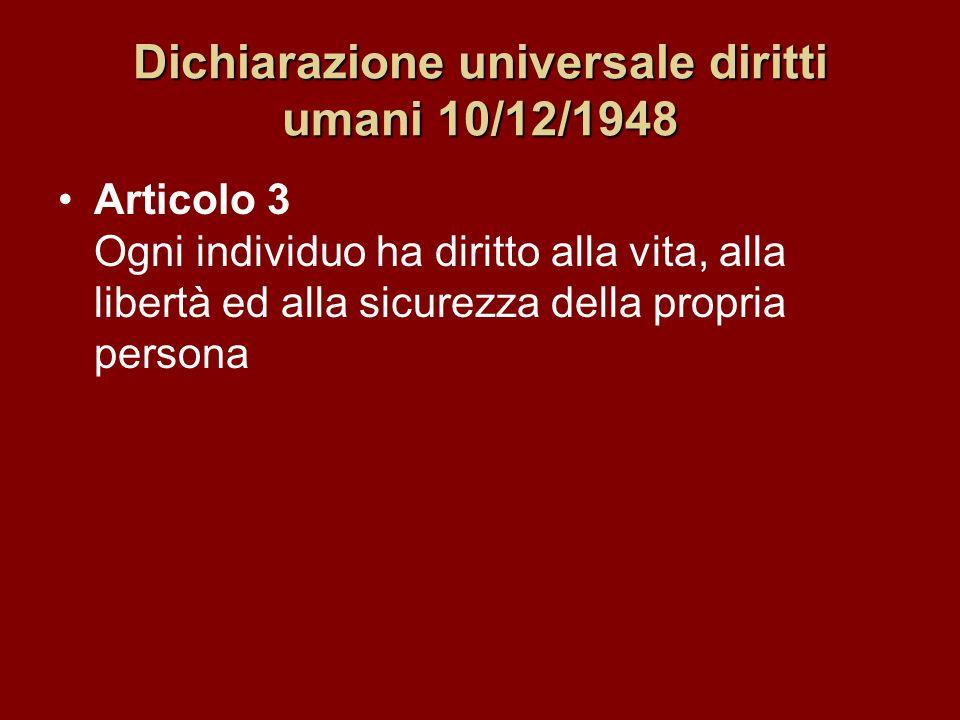 Dichiarazione universale diritti umani 10/12/1948