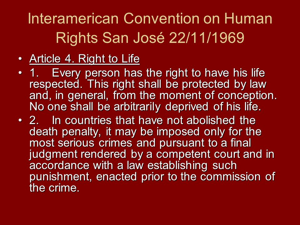 Interamerican Convention on Human Rights San José 22/11/1969