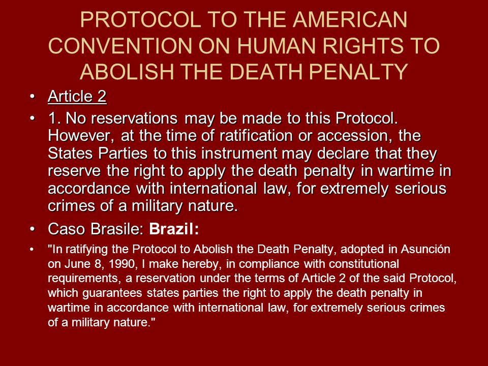PROTOCOL TO THE AMERICAN CONVENTION ON HUMAN RIGHTS TO ABOLISH THE DEATH PENALTY