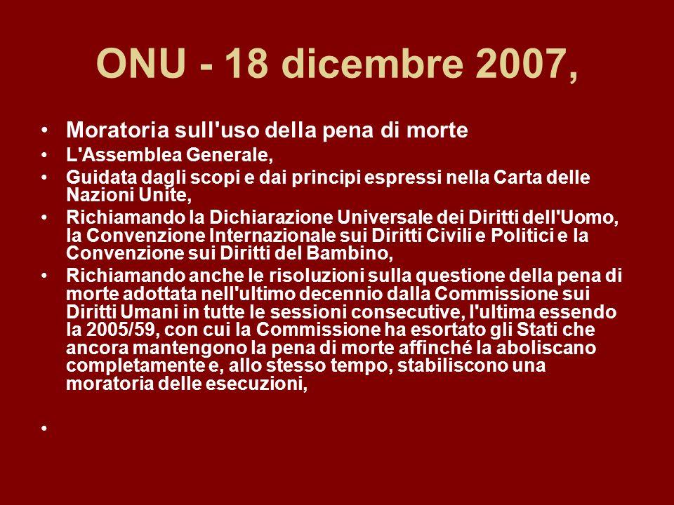 ONU - 18 dicembre 2007, Moratoria sull uso della pena di morte