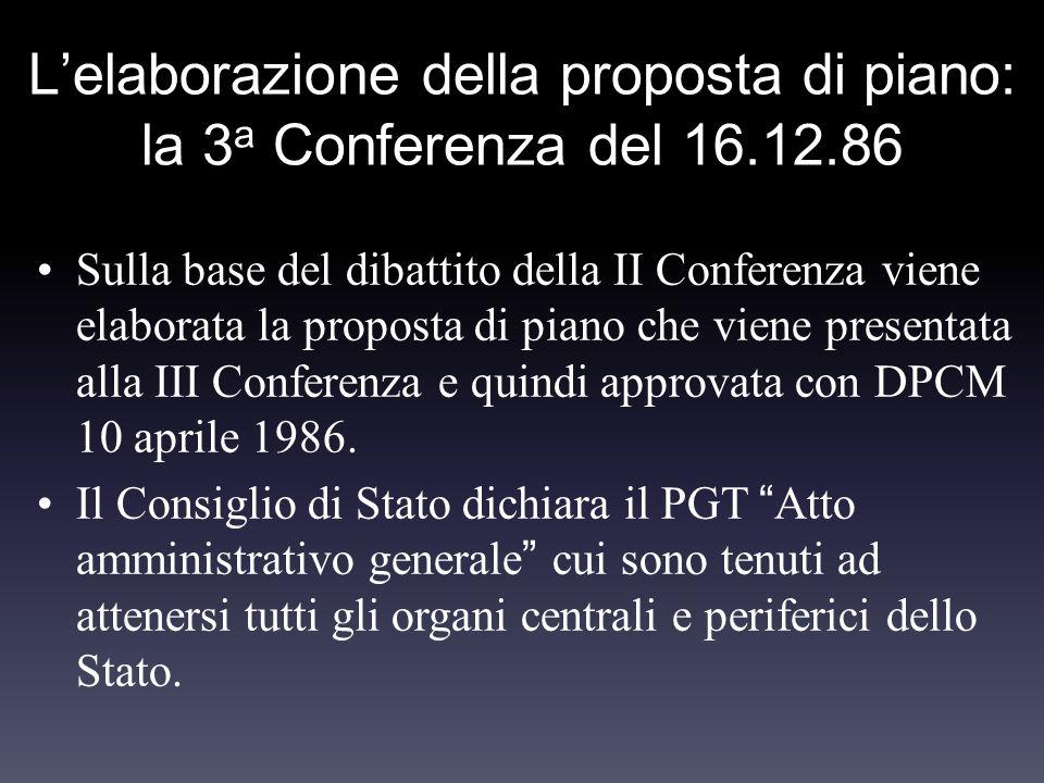 L'elaborazione della proposta di piano: la 3a Conferenza del 16.12.86