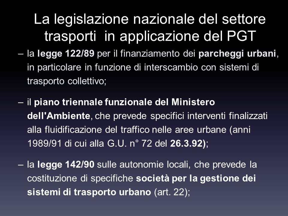 La legislazione nazionale del settore trasporti in applicazione del PGT