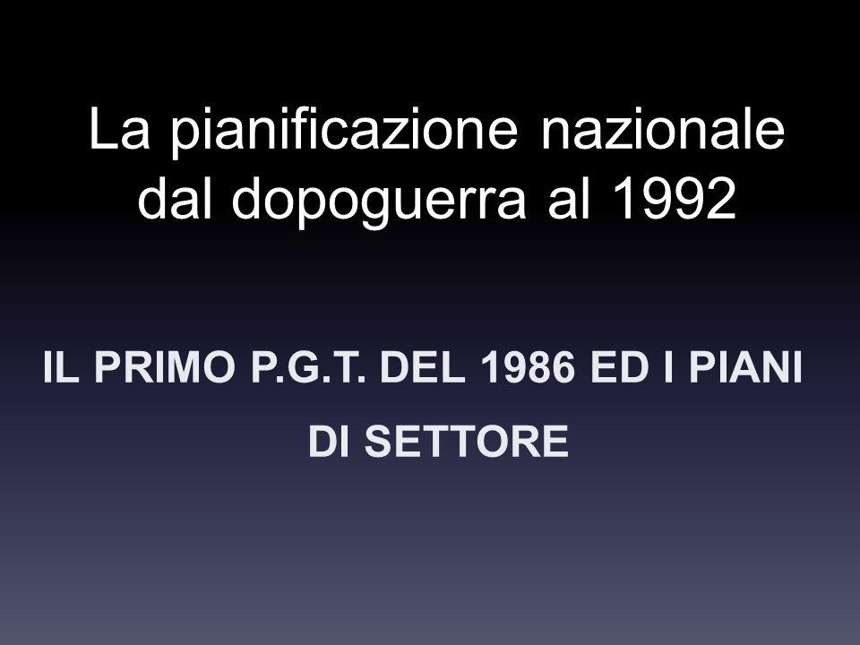 La pianificazione nazionale dal dopoguerra al 1992