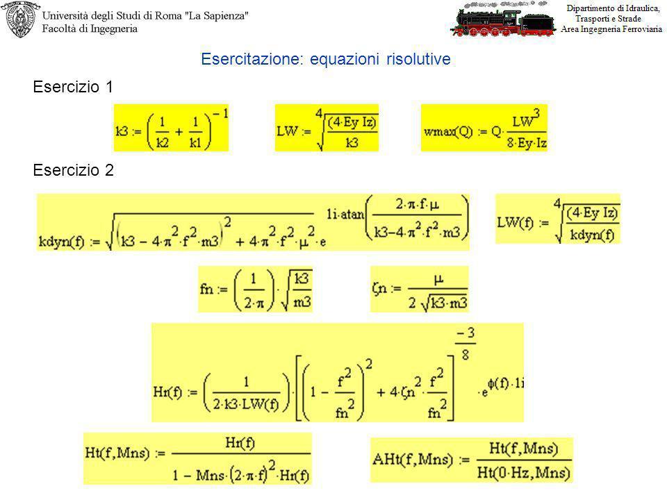 Esercitazione: equazioni risolutive
