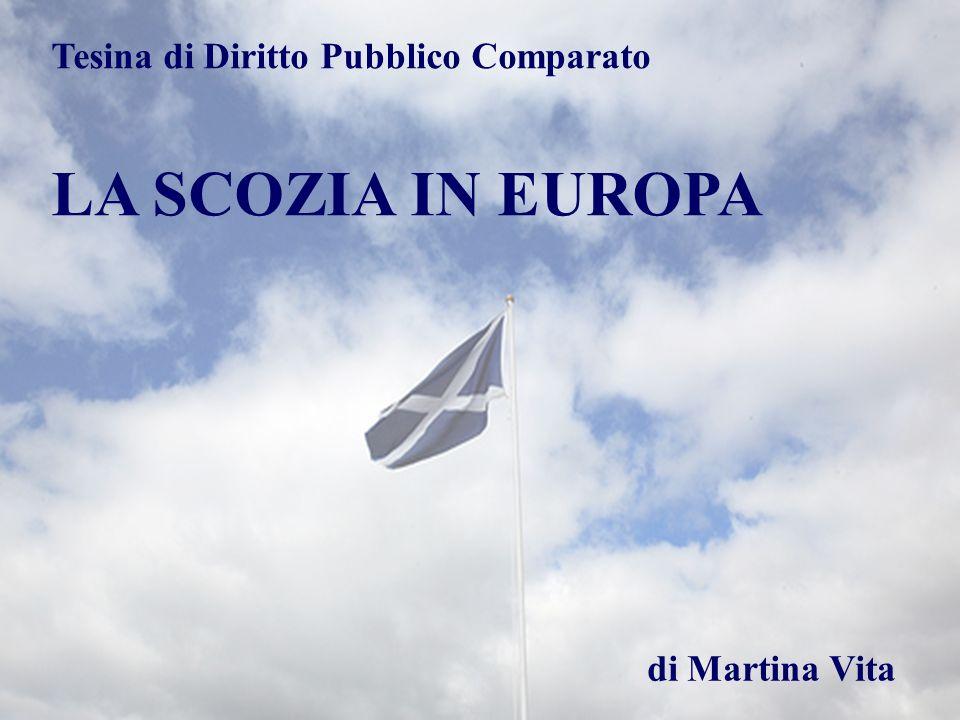 LA SCOZIA IN EUROPA Tesina di Diritto Pubblico Comparato