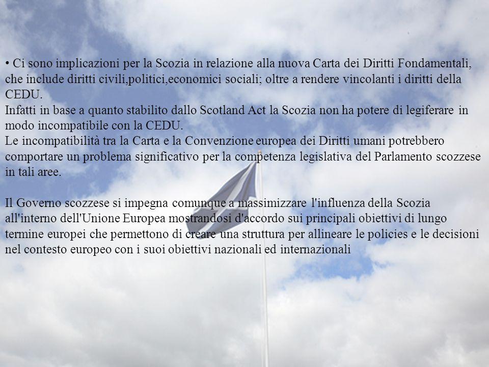 • Ci sono implicazioni per la Scozia in relazione alla nuova Carta dei Diritti Fondamentali, che include diritti civili,politici,economici sociali; oltre a rendere vincolanti i diritti della CEDU.