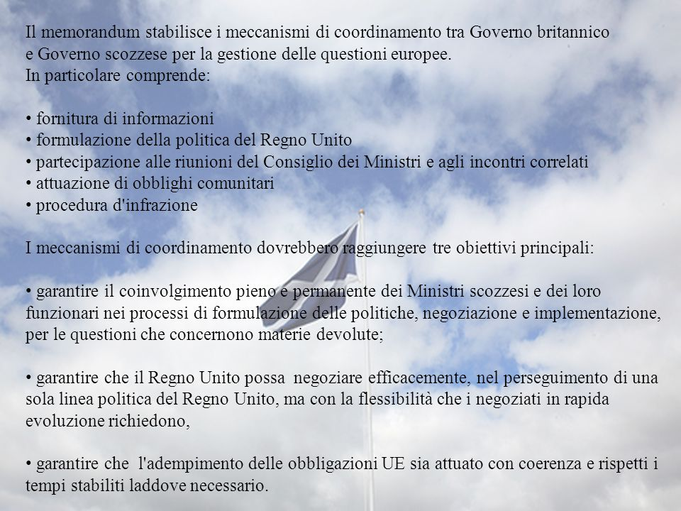 Il memorandum stabilisce i meccanismi di coordinamento tra Governo britannico